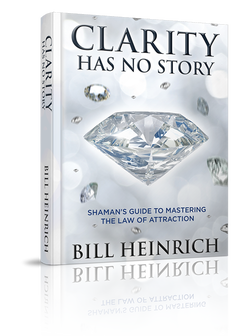 Clarity Has No Story by Bill Heinrich